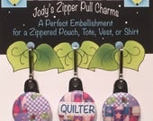 Zipper Charm Set - Three Designs for Quilters