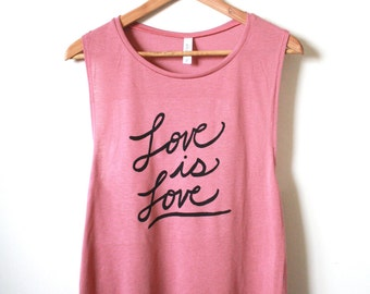 Love is Love. Equality, Yoga Tank Top, Muscle Tank, Inspirational Quote. MADE TO ORDER