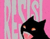 RESIST Black Cat Signed Print by Mister Reusch