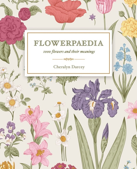 Flowerpaedia, 1,000 Flowers and their Meanings signed copy