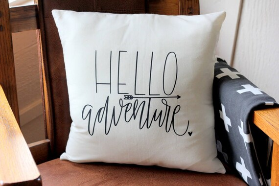 Hello ADVENTURE Hand drawn Nature Themed Nursery Pillow 16 x16  Handwritten PNW Boys Room Arrows Explore Baby