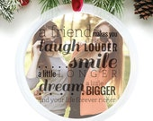 Gift for Friends, Best Friend Christmas Gift, photo ornament, personalized holiday ornament with your photo // C-P14-OR XX9