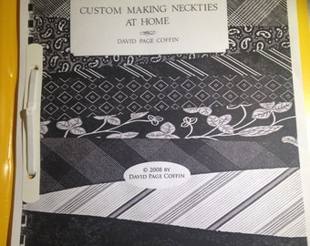 Custom Making Neckties At Home by David Page Coffin Booklet How To Tutorial Mens Ties
