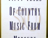 Fifty Years of Country Music from Mercury - Boxed Set of 3 CDs - 1945 to 1995 - Various Artists - 73 Song Collection Excellent Condition