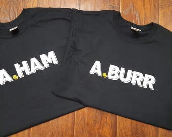 A. Ham A. Burr Hamilton Musical Inspired Vinyl Mens Girls Boys Womens Toddler Adult Custom Shirt