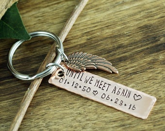 Remembrance Keychain, Until we Meet again Keychain, Memorial KeyChain, Sympathy Gift, Loss of Loved One, Loss of Parent, In Memory Of