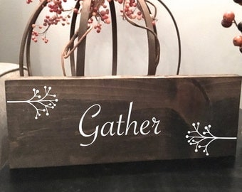 gather sign, wooden sign, farmhouse decor, home decor, rustic sign, reclaimed wood, fall decoration, rustic wall decor, hostess gift