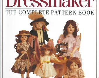 The Dolls' Dressmaker - The Complete Pattern Book