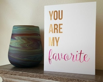 pink foil notecard | you are my favorite | gold foil blank notecard