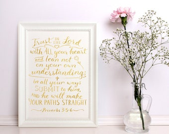Scripture Wall Art ~ Gold Foil ~ Trust in the Lord ~ Proverbs 3:5-6 ~ Hand Lettered Design