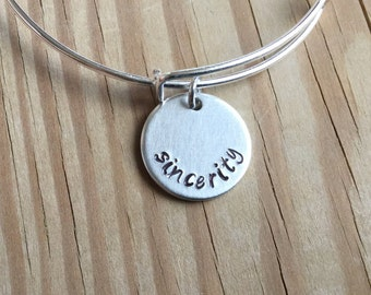 "SALE- Quote Bangle Bracelet- ""sincerity""- hand-stamped bracelet- only 1 available"