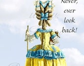 "ON SALE Never, Ever Look Back.   Marie Antoinette Inspired 4"" x 6"" Postcards. Free Shipping in USA"
