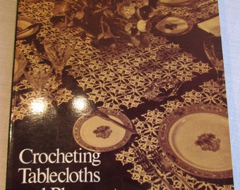 Crocheting Tablecloths & Placemats 1975 Florence Weinstein Crochet Patterns