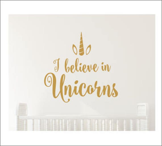 Believe In Unicorns: I Believe In Unicorns Decal Girls Nursery Decal Girls Bedroom
