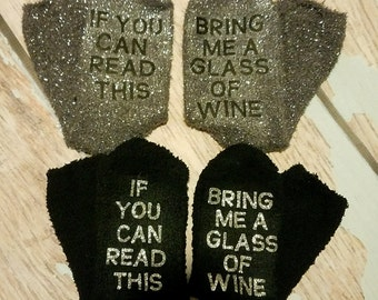 If you can read this Bring me a glass of wine Wine socks Drinking socks Christmas gift Women's gift Bring me wine Slippers Wine lovers