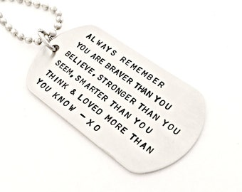 Hand Stamped Dog Tag - Always Remember You are Braver than You Believe - Custom Jewelry - Cancer Awareness, Stronger, Inspirational Gift