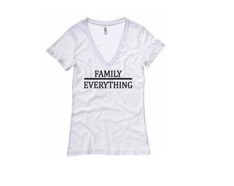 Family Over Everything Shirt - Womens V-Neck T-Shirt. Long Length Tee. Black, White, Grey Mothers Day