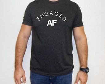 Engaged AF Mens Shirt, Men's Triblend Tshirt, Mens Engagement Shirt, Mens Engaged Shirt, Engagement Gift for Men, Funny Engagement Shirt