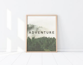 INSTANT DOWNLOAD Printable digital art - Adventure - Nature, Forest trees, Green, Inspirational quote art, Wall art -Minimalist - SKU:4569