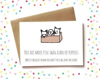best friends card, card for boyfriend, cheeky card, boyfriend card - more fun than a box of puppies