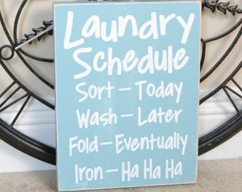 Laundry Schedule, Iron-Ha Ha Ha, Laundry Room Sign, Laundry Room Decor, 9x12 Solid Wood Sign