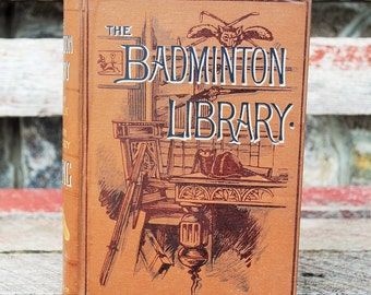 Antique The Badminton Library Racing and Steeple-Chasing Book