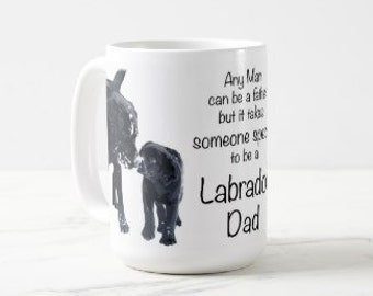 Black Lab Mug 4LD- Labrador Mug - Black Lab Gifts -Labrador Gifts - Lab Dog- Dog Dad - Lab Dad - Fathers Day - Black Dog Art - Black Lab Art
