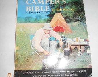 The Campers Bible by Bill Riviere