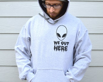 We Out Here Alien Hoodie, Mens Premium Hoodys, Available in S, M, L And XL