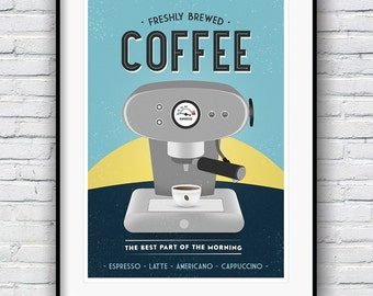 Coffee Print, Coffee Poster, Kitchen Wall Art, Kitchen Prints, Freshly Brewed, Good Morning, Espresso Machine, Latte Art
