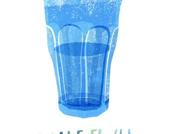 Archival Art Print - Blue Water Glass - Glass Half Full