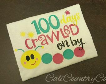 100 Days Crawled On By Shirt, 100 Days Shirt
