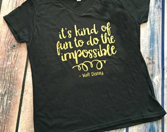 Its Kind of Fun to do the Impossible Walt Disney Black and Gold Shirt
