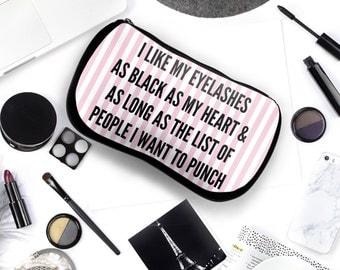 Funny MakeUp Bag | I Like My Eyelashes | Makeup Bag | Durable Neoprene Pouch