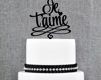 Je T'aime Wedding Cake Topper, Modern French Cake Topper, French Wedding - (T314)