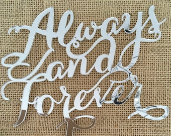 Always and Forever Acrylic Silver Mirror Wedding Cake Topper