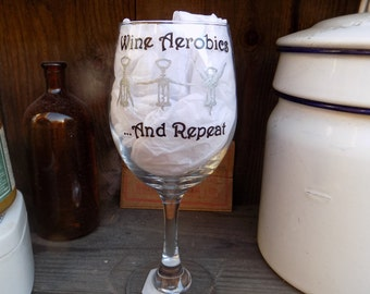 "Hand Painted ""Wine Aerobics"" Wine Glass"