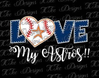 Love My Astros - Houston Astros Baseball - SVG Design Download - Vector Cut File