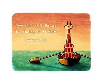 Motivating Giraffe - Cross the sea - Rabindranath Tagore quote - 8x11 A4 Print