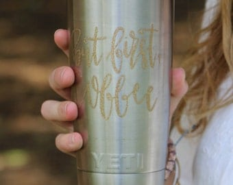 But First Coffee Sticker But First Coffee Decal Yeti Cup Decal Coffee Lover Coffee Sticker Coffee Mug Decal