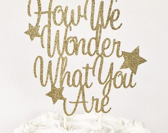 How We Wonder What You Are Cake Topper / Twinkle Twinkle Little Star / Twins Baby Shower / Twin Gender Reveal Party / Baby Reveal