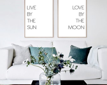 Live by the sun Love by the moon, Set of two prints, above bed art, Inspirational prints, Printable gallery art, love prints, wall art, sun
