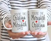 Greys Anatomy Best Friend Mugs | You're The Meredith To My Cristina | Cristina To My Meredith | Gift for Best Friend | Sister Gift | TV Show