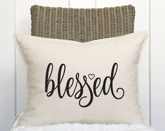 """15x19"""" Blessed Pillow Cover - Housewarming Gift - Wedding Gift - Year Round Decor - Cotton Duck Canvas - Button Back Closure"""