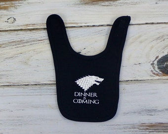 Game of Thrones Bib / Dinner is Coming Bib /Game of Thrones Inspired Bib / Baby Shower Gift / Baby Game of Thrones / Baby Bib / Baby Shower