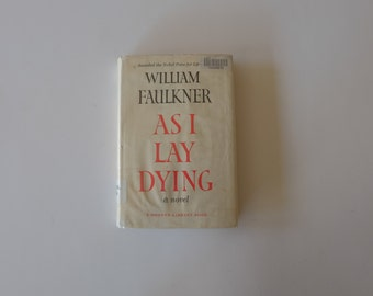 darl in as i lay dying by william faulkner Based on the classic novel by william faulkner, first published in 1930, as i lay dying is the story of the death of addie bundren and her family's quest to honor her last wish to be buried in the nearby town of jefferson.