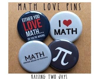Fun Math Pin Set - Buttons or Magnets - Nerd, Nerd Pins, Teacher Gift, Funny Pins, Math Teacher, Pi, Geeky Pins, Pinbacks, CPA Gift
