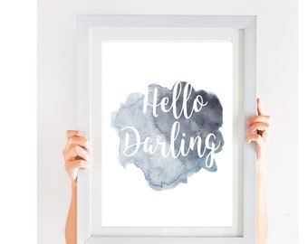 Hello Darling Printable Wall Art/ Hello darling/ Hello Darling Wall art/ Hello Darling Instant Download/ Hello Darling printable