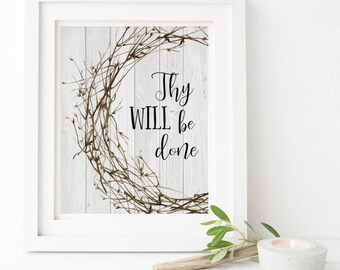 Thy Will Be Done Print-Biblical Print-Rustic Wreath-Wood Plank-Printable Art-Inspirational Print-Home Decor-Instant Download-Wall Art Decor