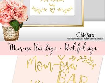 Momosa Bar Sign - Baby Shower Mimosa Bar Sign - Baby Shower Mom-osa Bar Sign - Mom-osa Bar Sign - Gold Baby Shower Mimosa Bar Champagne